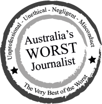 Australia's Worst Journalist | News Website, Newspaper, Free to Air TV, Books, Radio, Publishers